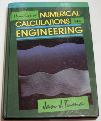 9780070654464: Handbook of Numerical Calculations in Engineering/Definitions, Theorems, Computer Models, Numerical Examples, Tables of Formulas, Tables of Functions