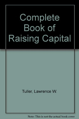 9780070654907: The complete book of raising capital