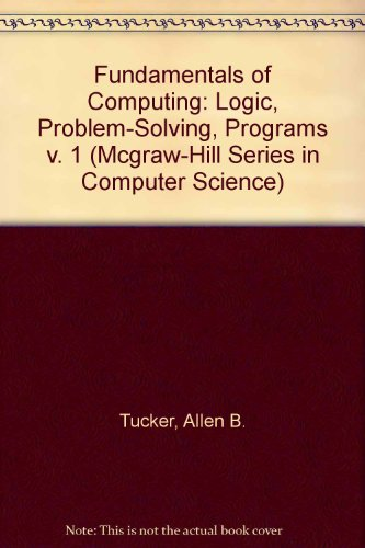 9780070654969: Fundamentals of Computing I: Logic, Problem Solving, Programs and Computers, Pascal Edition (Revised)
