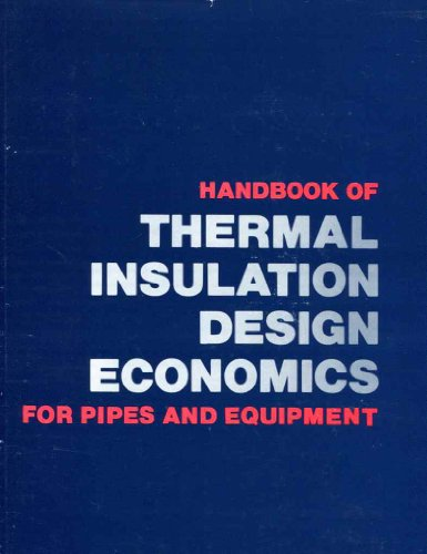 9780070655102: Handbook of Thermal Insulation: Design Economics for Pipes and Equipment