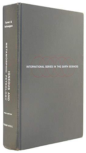 Igneous and Metamorphic Petrology (International Series in: John Turner, Francis