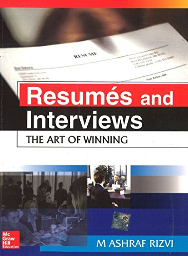 Resumes and Interviews - The Art of