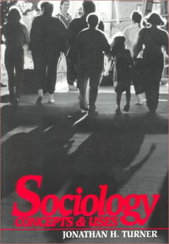9780070655966: Sociology: Concepts and Uses