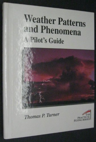 9780070656017: Weather Patterns & Phenomena (Tab Practical Flying Series)