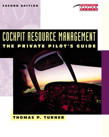 9780070656055: Cockpit Resource Management: The Private Pilot's Guide (Practical Flying)