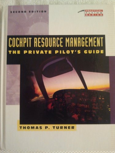 9780070656062: Cockpit Resource Management: The Private Pilot's Guide (Practical Flying)
