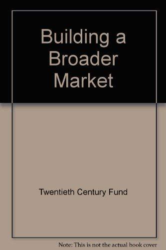 9780070656291: Building a Broader Market
