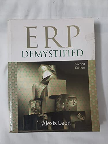 ERP Demystified (Second Edition): Alexis Leon
