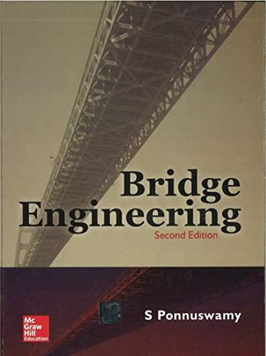 Bridge Engineering, Second Edition: S. Ponnuswamy