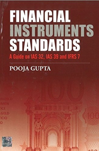 Financial Instruments Standards: A Guide on IAS: Pooja Gupta