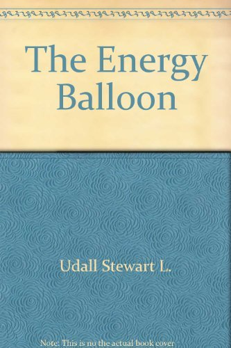 The energy balloon (0070657327) by Stewart L Udall