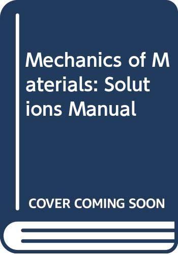 9780070657380: Mechanics of Materials: Solutions Manual