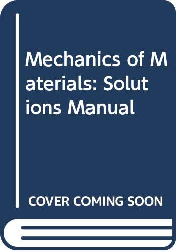 9780070657380: Mechanics of Materials: Solutions Manual