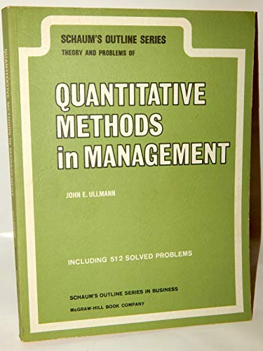 9780070657427: Schaum's Outline of Theory and Problems of Quantitative Methods in Management (Schaum's Outline Series)