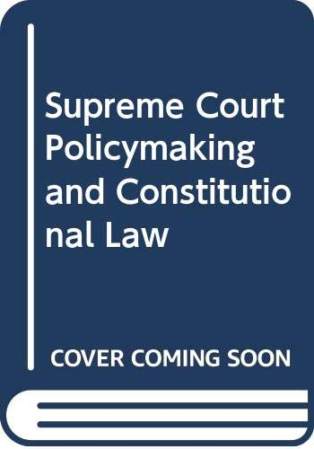 9780070657472: Supreme Court Policymaking and Constitutional Law