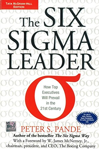 9780070658370: The Six Sigma Leader: How Top Executives Will Prevail in the 21st Century