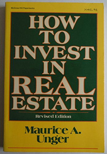 9780070659162: How to Invest in Real Estate-Revsd (McGraw-Hill paperbacks)