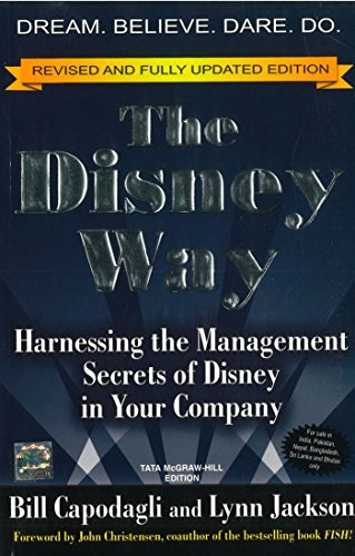 The Disney Way (Revised and Fully Updated Edition): Bill Capodagli,Lynn Jackson
