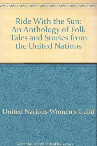 9780070659308: Ride With the Sun: An Anthology of Folk Tales and Stories from the United Nations