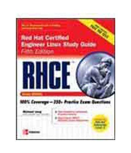 RHCE Red Hat Certified Engineer Linux Study Guide (Exam RH302): Michael Jang