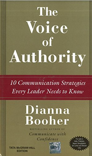 9780070659759: The Voice of Authority : 10 Communication Strategies Every Leader Needs to Know