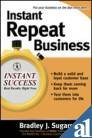 9780070659865: Instant Repeat Business