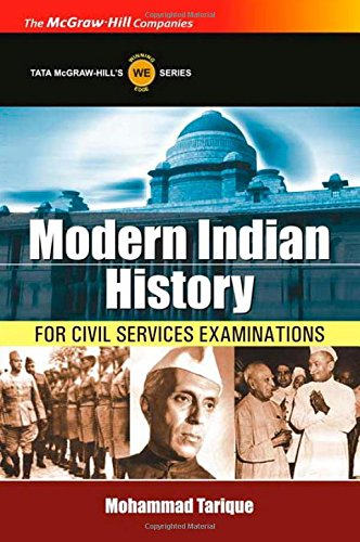 Modern Indian History: For Civil Services Examinations: Mohammad Tarique
