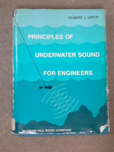 Principles of Underwater Sound for Engineers: Urick, R J