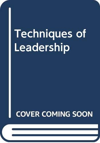 9780070661042: Techniques of Leadership