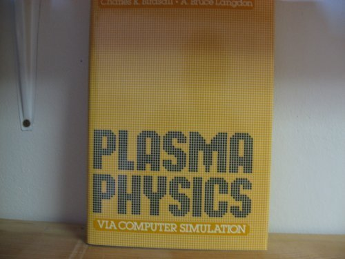 9780070661516: Plasma Physics Via Computer Simulation