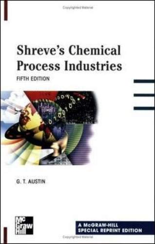 9780070661677: Shreve's Chemical Process Industries (McGraw-Hill International Editions Series)