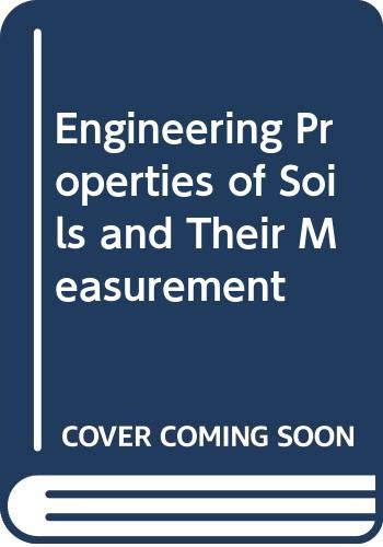 9780070661936: Engineering Properties of Soils and Their Measurement
