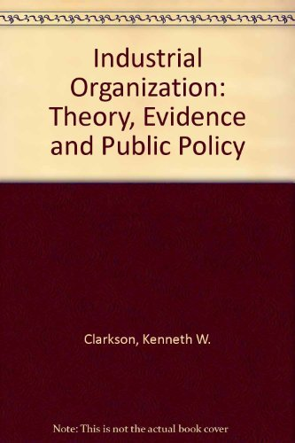 9780070662278: Industrial Organization: Theory, Evidence and Public Policy