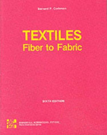 9780070662360: Textiles: Fiber to Fabric (The Gregg/McGraw-Hill marketing series)