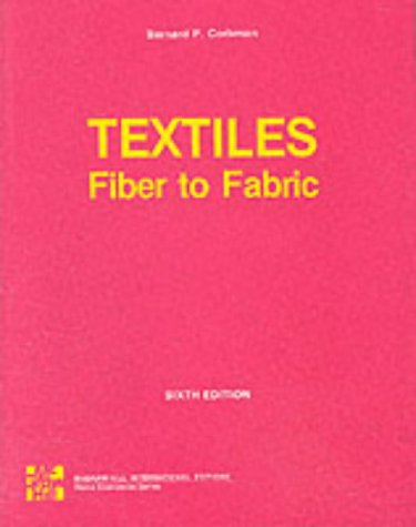 9780070662360: Textiles: Fiber to Fabric (The Gregg/McGraw-Hill marketing series)