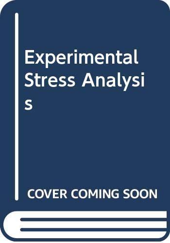 Experimental Stress Analysis: Dally, James W.,