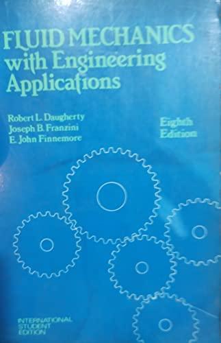 9780070662674: Fluid Mechanics With Engineering Applications