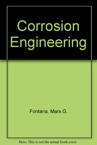 9780070662889: Corrosion Engineering