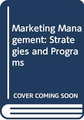 Marketing Management: Strategies and Programs: Guiltinan, Joseph P.
