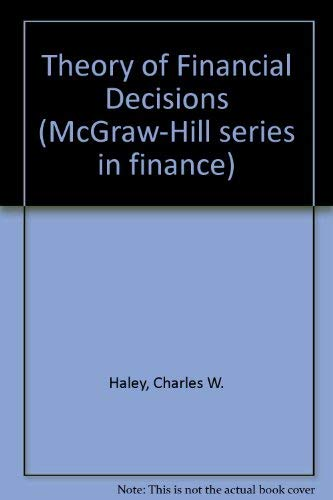 9780070663176: Theory of Financial Decisions (McGraw-Hill series in finance)