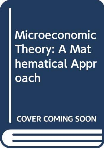 9780070663213: Microeconomic Theory: A Mathematical Approach