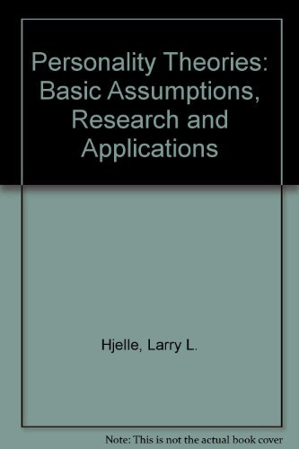 9780070663329: Personality Theories: Basic Assumptions, Research and Applications (Psychology)