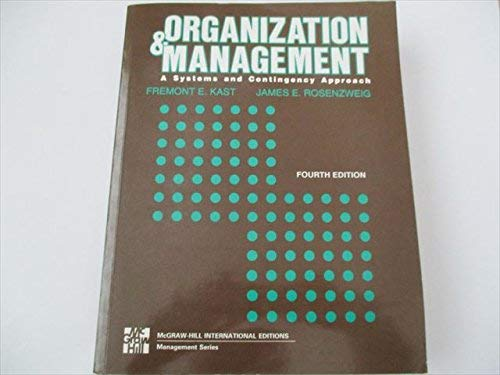 9780070663602: Organization and Management: A Systems and Contingency Approach