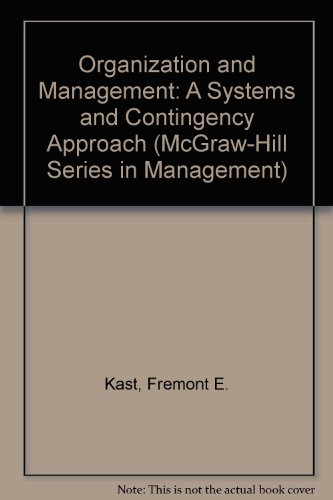9780070663688: Organization and Management: A Systems and Contingency Approach (McGraw-Hill Series in Management)