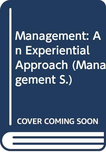 9780070663732: Management: An Experiential Approach