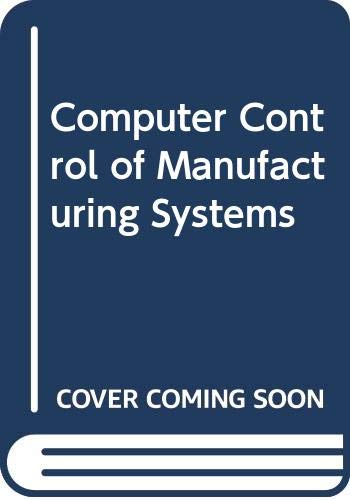 9780070663794: Computer Control of Manufacturing Systems