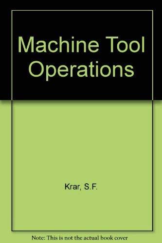 9780070663817: Machine Tool Operations