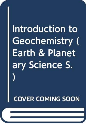 9780070663824: Introduction to Geochemistry (Earth & Planetary Science)