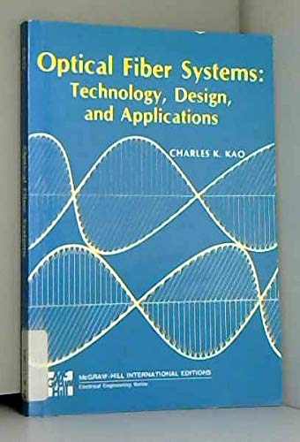 9780070664333: Optical Fibre Systems: Technology, Design and Application