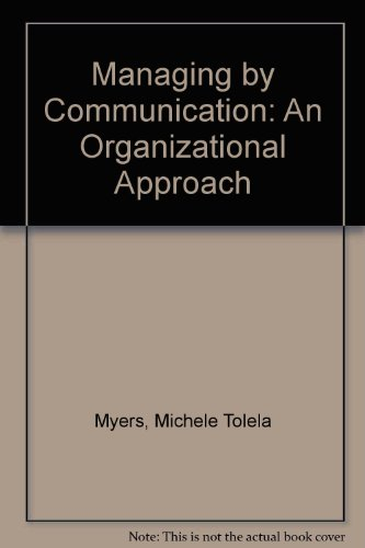 9780070664500: Managing by Communication: An Organizational Approach